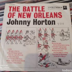 Discos de vinilo: JOHNNY HORTON ‎– THE BATTLE OF NEW ORLEANS / ALL FOR THE LOVE OF A GIRL. SINGLE ORIGINAL USA 1959. Lote 242282545