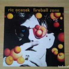 Discos de vinilo: RIC OCASEK -FIREBALL ZONE- LP REPRISE RECORDS 1991 ED. EUROPEA 7599-26552-1 MUY BUENAS CONDICIONES.. Lote 242305805