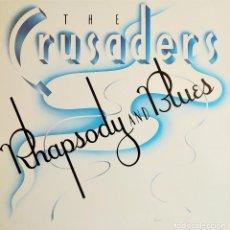 Discos de vinilo: THE CRUSADERS, RAPSODY AND BLUES, ESPAÑA 1984 RCA – 250 535-1, COMO NUEVO (NM_NM). Lote 242320430