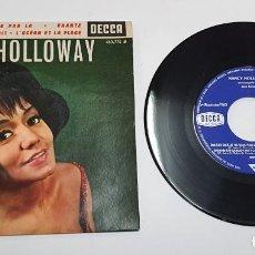 Discos de vinilo: NANCY HOLLOWAY. DIS-LUI QUE JE NE SUIS PAS LA. EP. HECHO EN FRANCIA. DECCA.. Lote 242331265