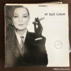 Discos de vinilo: SARA MONTIEL - AY QUÉ CARAY - 12'' MAXISINGLE PHILIPS 1988 PROMO - JOSÉ Mª CANO. Lote 242367615