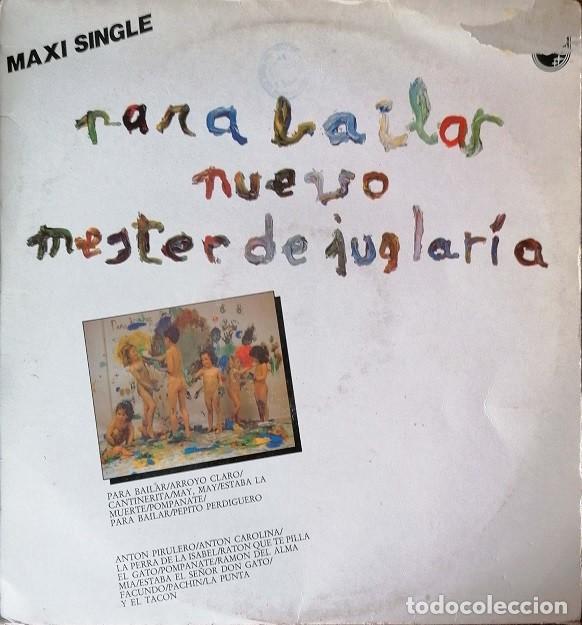 NUEVO MESTER DE JUGLARIA - PARA BAILAR - MAXI SINGLE DE DE VINILO POTPOURRI CANCIONE INFANTILES # (Música - Discos de Vinilo - Maxi Singles - Música Infantil)