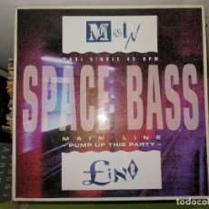 Discos de vinilo: DISCO VINILO. SPACE BASS. MAIN LINE -PUMP UP THIS PARTY.. Lote 242421130