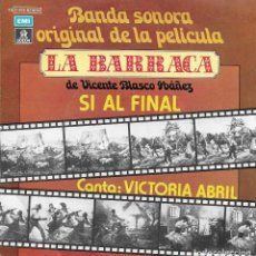 Discos de vinilo: VICTORIA ABRIL LA BARRACA SI AL FINAL. Lote 242437030