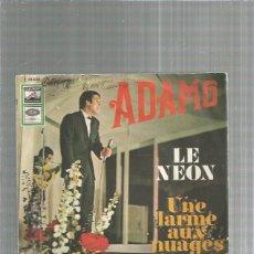 Discos de vinilo: ADAMO LE NEON. Lote 242458830