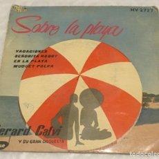 Discos de vinilo: EP GERARD CALVI - SOBRE LA PLAYA - HISPAVOX HV2727 -PEDIDOS MINIMO 7€. Lote 242474140