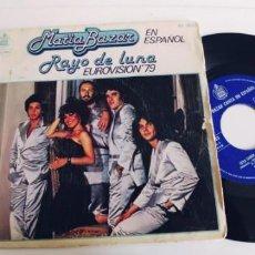 Discos de vinilo: MATIA BAZAR-SINGLE RAYO DE LUNA-EUROVISION 79-EN ESPAÑOL. Lote 242477075