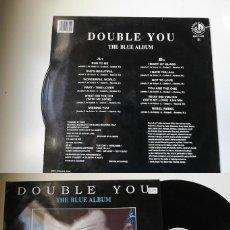 Discos de vinilo: ANTIGUO VINILO / OLD VINYL: DOUBLE YOU : THE BLUE ALBUM (LP 1994). Lote 242822940