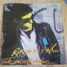 """Disques de vinyle: RAMONCIN Y WC? ROCK AND ROLL DUDUA / EL REY DEL POLLO FRITO 7"""" 1978 PUNK ROCK. Lote 242826280"""