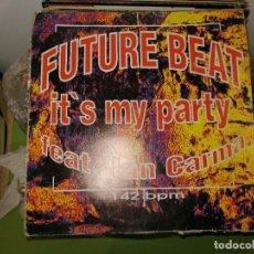 Discos de vinilo: DISCO DE VINILO. FUTURE BEAT- IT'S MY PARTY FEAT. IAN CARMA.. Lote 242839405
