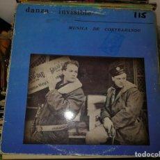 Dischi in vinile: DISCO DE VINILO. DANZA INVISIBLE MUSICA DE CONTRABANDO. Lote 242845285