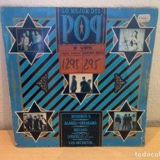 Discos de vinilo: VARIOUS – LO MEJOR DEL POP NACIONAL. DISCO VINILO. ESTADO VG+/GOOD. 1986. Lote 242857075