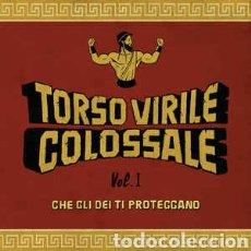 Discos de vinilo: TORSO VIRILE COLOSSALE–VOL. 1 - CHE GLI DEI TI PROTEGGANO. LP VINILO PRECINTADO. CINE PEPLUM. Lote 242866835