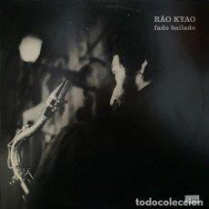 Discos de vinilo: RAO KYAO - FADO BAILADO - LP DE VINILO EDITADO EN PORTUGAL. Lote 242882600