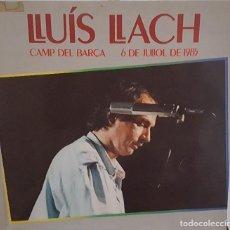 Discos de vinilo: LP DOBLE 2 DISCOS / LLUIS LLACH - CAMP DEL BARÇA 6 DE JULIOL DE 1985 CONTIENE ENCARTE CON LAS LETRAS. Lote 242900555