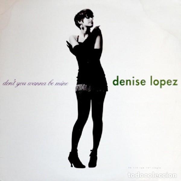 "EP 5 TRACK DENISE LOPEZ ""DON'T YOU WANNA BE MINE"" -ORIG, ANALÓGICO USA 1990- ""FREESTYLE"" (Música - Discos de Vinilo - EPs - Techno, Trance y House)"