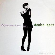 "Discos de vinilo: EP 5 TRACK DENISE LOPEZ ""DON'T YOU WANNA BE MINE"" -ORIG, ANALÓGICO USA 1990- ""FREESTYLE"". Lote 242902085"