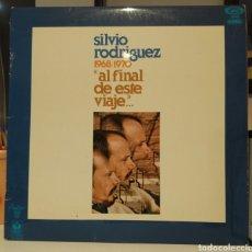 """Discos de vinilo: SILVIO RODRÍGUEZ. 1968 - 1970. """"AL FINAL DE ESTE VIAJE"""".... Lote 242936745"""