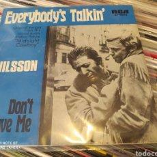 Discos de vinilo: NILSSON –EVERYBODY'S TALKIN . SINGLE VINILO BUEN ESTADO. Lote 242952645