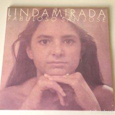 Discos de vinilo: LINDA MIRADA - FABULOSO SAN JOSÉ. Lote 242955545