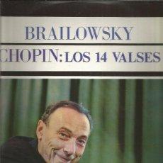 Discos de vinilo: CHOPIN LOS 14 VALSES BRAILOWSKY. Lote 242966545