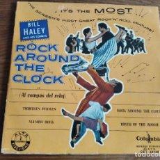 Discos de vinilo: BILL HALEY - ROCK AROUND THE CLOCK **** RARO EP ESPAÑOL. Lote 242967370