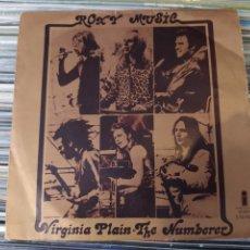 Discos de vinilo: ROXY MUSIC–VIRGINIA PLAIN / THE NUMBERER. SINGLE VINILO SPAIN 1972. BUEN ESTADO. Lote 242968945