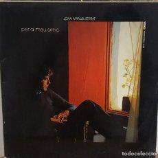 Discos de vinilo: LP / JOAN MANUEL SERRAT - PER AL MEU AMIC, CONTIENE POSTER 87X57 (GRÁFICAS ROMÁN), 1973. Lote 242977625