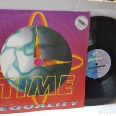 Discos de vinilo: MAXI SINGLE-EQUALITY-TIME- EN FUNDA ORIGINAL 1995. Lote 242998230