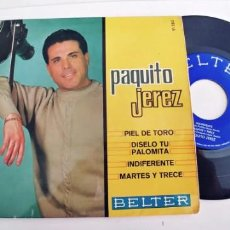 Discos de vinilo: PAQUITO JEREZ-EP PIEL DE TORO +3. Lote 243005375