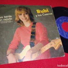 Disques de vinyle: RUBI Y LOS CASINOS YO TENIA UN NOVIO QUE TOCABA EN UN CONJUNTO BEAT ..+1 7 1981 MOVIDA POP. Lote 243010265