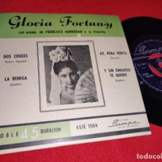 Discos de vinilo: GLORIA FORTUNY & FRANCISCO MARRODAN AY PENA PENITA/DOS CRUCES +2 EP 195? PAMPA ARGENTINA. Lote 243012310