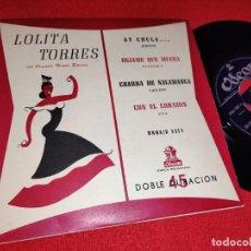 Discos de vinilo: LOLITA TORRES AY CHULA../DEJAME QUE MUERA/CON EL CORAZON +1 EP 195? ODEON ARGENTINA. Lote 243013430