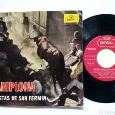 Discos de vinilo: SINGLE EP: FIESTAS DE SAN FERMIN, PAMPLONA (REGAL, 1958) - GAITEROS, TXISTULARIS, COROS... -. Lote 243034055