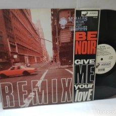 Discos de vinilo: DISCO 33 REMIX-BE NOIR-CIVE ME YOUR LOVE- EN FUNDA ORIGINAL 1991. Lote 243035850