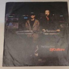 "Discos de vinilo: 720- PET SHOP BOYS - DJ CULTURE -VIN 7"" SINGLE DIS G+ POR G+. Lote 243040510"