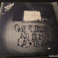 Discos de vinilo: EL CORAZÓN DEL SAPO - QUE EL PERRO NO ROMPA LAS FLORES--. Lote 243073160