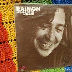 Discos de vinilo: RAIMON - LLIUREMENT DEL CANT -. Lote 243077895