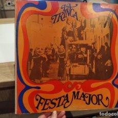 Discos de vinilo: LA TRINCA - FESTA MAJOR-. Lote 243078935
