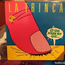 Discos de vinilo: LA TRINCA - ES QUE M'HAN DIT QUE....-. Lote 243083120