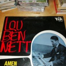 Discos de vinilo: LOU BENNETT - AMEN - VIK 3037 - KENNY CLARKE - EDICIÓN ESPAÑOLA. Lote 243086575
