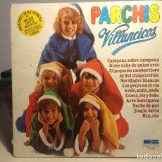 Discos de vinilo: LP PARCHIS : VILLANCICOS. Lote 243094350