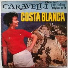 Discos de vinilo: CARAVELLI Y SUS VIOLINES MÁGICOS EN LA COSTA BLANCA. NUNCA TE OVIDARÉ/ BRASILIA/ RECADO/ ZÍNGARA. 63. Lote 243097575