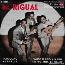 Discos de vinilo: HERMANOS RIGUAL DONDOLANO. Lote 243120495