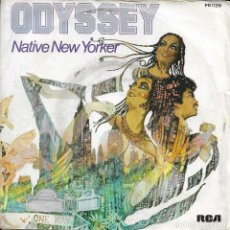 Discos de vinilo: ODYSSEY NATIVE NEW YORKER. Lote 243127535