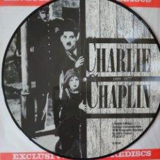 Discos de vinilo: CHARLIE CHAPLIN PICTURE-DISC EDITADO EN HOLANDA.... Lote 243159335