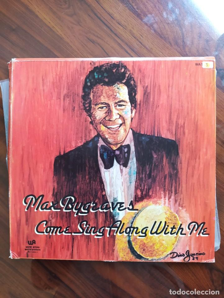 MAX BYGRAVES – COME SING ALONG WITH ME - WORLD ARTISTS (4) – WA 1540 - CANADÁ - 1984 (Música - Discos de Vinilo - EPs - Jazz, Jazz-Rock, Blues y R&B)