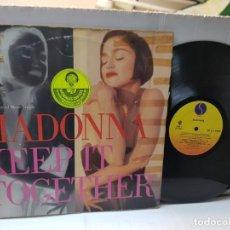 Discos de vinilo: DISCO EPS 33 1/3 -MADONNA-KEEP IT TOGETHER- EN FUNDA ORIGINAL 1989. Lote 243182555