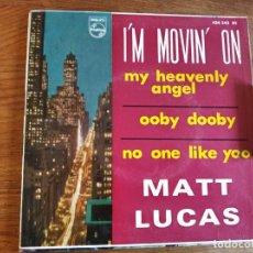 Discos de vinilo: MATT LUCAS - I'M MOVIN ON + 35 ******** RARO EP ESPAÑOL 1960. Lote 243207555