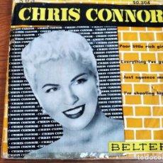 Discos de vinilo: CHRIS CONNOR - POOR LITTLE RICH GIRL + 3 ******* RARO EP ESPAÑOL 1960. Lote 243213475